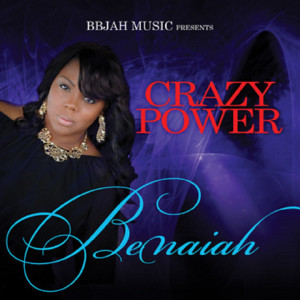 Album Crazy Power from Benaiah