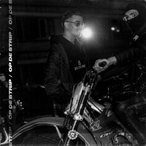 Album Op De Strip (Explicit) from Ka