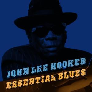 John Lee Hooker的專輯Essential Blues