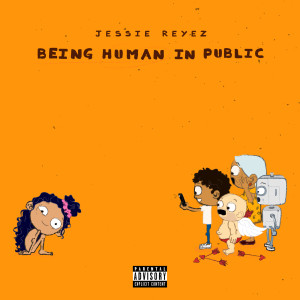 Being Human In Public 2018 Jessie Reyez