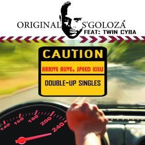 Album Arrive Alive, Speed Kills from Original S'goloza