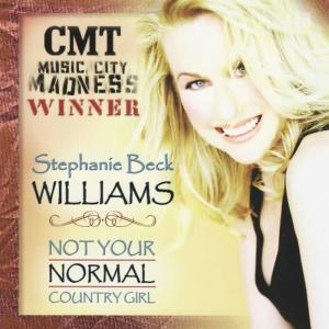 Album Not Your Normal Country Girl from Stephanie Beck Williams