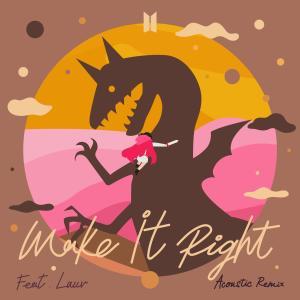 Make It Right (feat. Lauv) [Acoustic Remix]