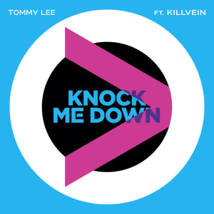 Album Knock Me Down (Explicit) from Tommy Lee