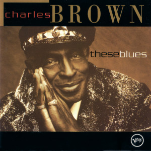 These Blues 1994 Charles Brown