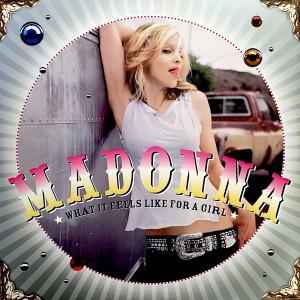 What It Feels Like For A Girl dari Madonna