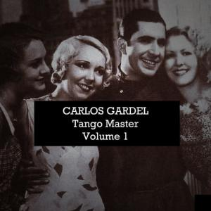 Carlos Gardel的專輯Tango Master, Vol. 1