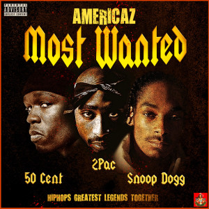 2Pac的專輯Americaz Most Wanted (Explicit)