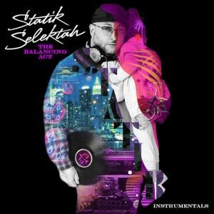 Album The Balancing Act (Instrumentals) from Statik Selektah