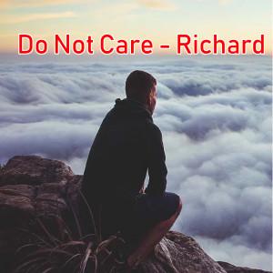 Album Do Not Care from Richard