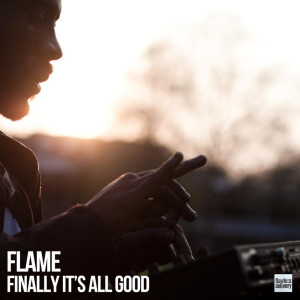 Album Finally It's All Good from FLAME
