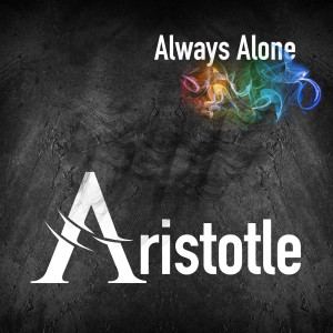 Album Always Alone from Aristotle