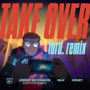 Album Take Over (ford. Remix) from MAX