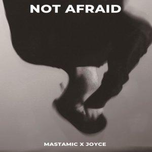 MastaMic的專輯Not Afraid