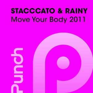 Listen to Move Your Body 2011 (AlexKea Radio Edit) song with lyrics from The Staccatos