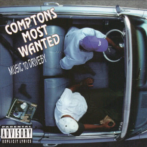 Album Music To Driveby from CMW - Compton's Most Wanted