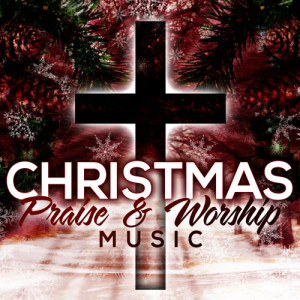 Album Christmas Praise & Worship Music from Christian Nation