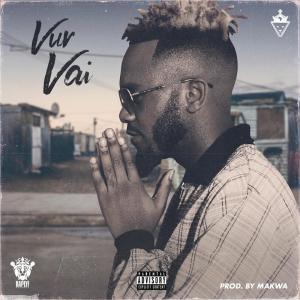 Listen to Vur Vai song with lyrics from Kwesta