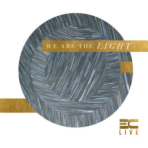 Album We Are The Light from 3C LIVE