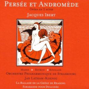 Album Ibert: Persée et Andromède - Opéra en 2 actes from Orchestre Philharmonique De Strasbourg