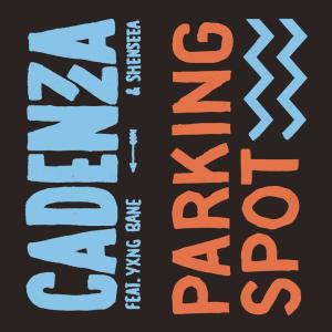 Listen to Parking Spot song with lyrics from Cadenza