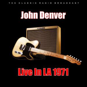 Live In LA 1971 dari John Denver