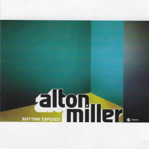 Album Rhythm Exposed from Alton Miller