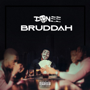 Album Bruddah (Explicit) from Don EE