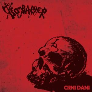 Album Crni dani from Bombarder
