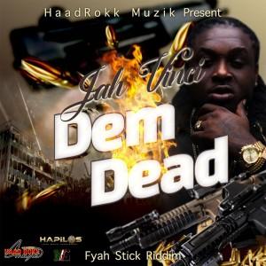 Album Dem Dead (Explicit) from Jah Vinci