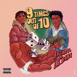Album 9 Times Out Of 10 (feat. Lil Baby) from Big Havi