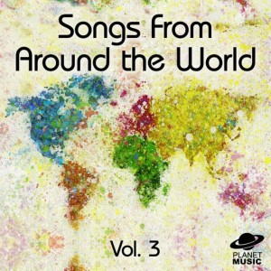 The Hit Co.的專輯Songs from Around the World, Vol. 3