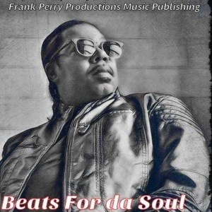 Album Beats for Da Soul from Frank Perry