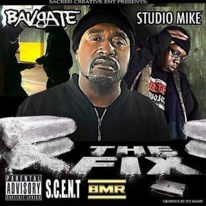Album The Fix (Explicit) from BavGate
