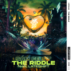 The Riddle (feat. Lateshift) dari Sam Feldt