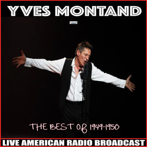 Yves Montand的專輯The Best Of, 1949-1950