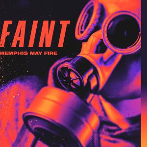 Faint dari Memphis May Fire