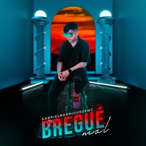 Album Bregue Mal from GabrielRodriguezEMC