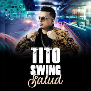 Album Salud from Tito Swing