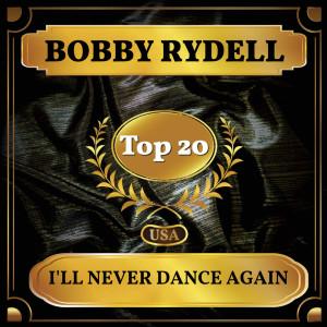 Album I'll Never Dance Again from Bobby Rydell