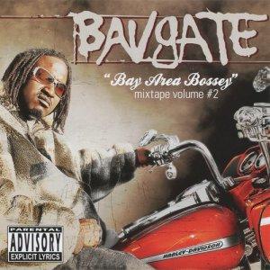 Album Bay Are Bossey Mixtape Vol. 2 (Explicit) from BavGate