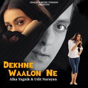 Album Dekhne Waalon Ne from Alka Yagnik