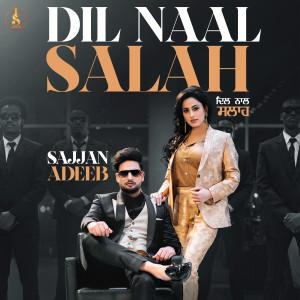 Album Dil Naal Salah (Remix Version) from Gurlej Akhtar