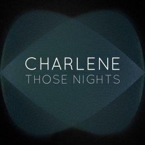Charlene的專輯Those Nights