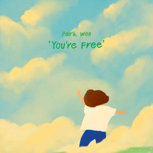 You're Free dari Park Won