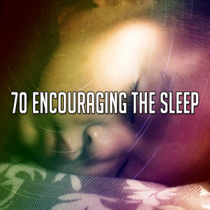 Album 70 Encouraging the Sle - EP from Rest & Relax Nature Sounds Artists