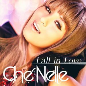Che'Nelle的專輯Fall In Love (Single Ver.)