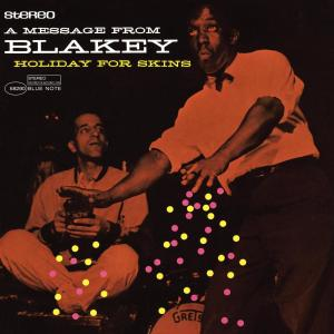 Holiday For Skins 2006 Art Blakey