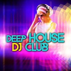 Album Deep House DJ Club from Deep House