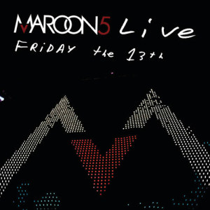 Maroon 5的專輯Live Friday The 13th